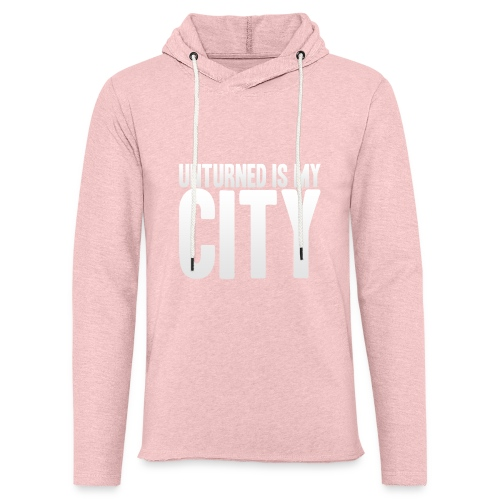 Unturned is my city - Light Unisex Sweatshirt Hoodie