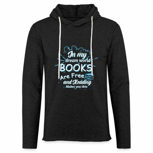Books are free - Leichtes Kapuzensweatshirt Unisex