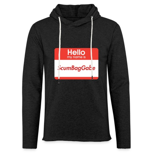 Hello My Name Is ScumBagGabe - Light Unisex Sweatshirt Hoodie