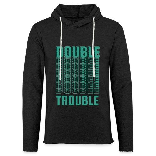 double trouble, double trouble, double trouble sher - Light Unisex Sweatshirt Hoodie