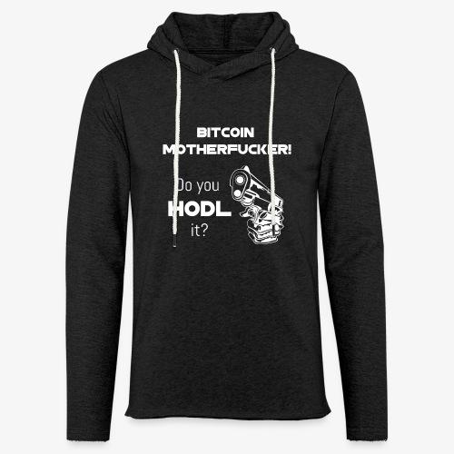 HODL-btcmofo-w - Light Unisex Sweatshirt Hoodie