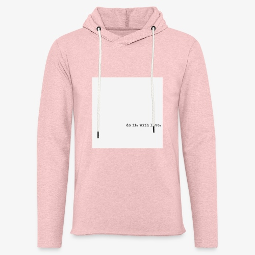 do it with love - Light Unisex Sweatshirt Hoodie