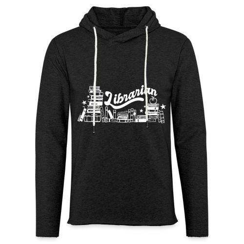 0323 Funny design Librarian Librarian - Light Unisex Sweatshirt Hoodie