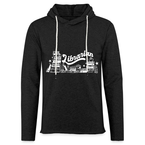 0323 Funny design Librarian Librarian - Light Unisex Sweatshirt Hoodie