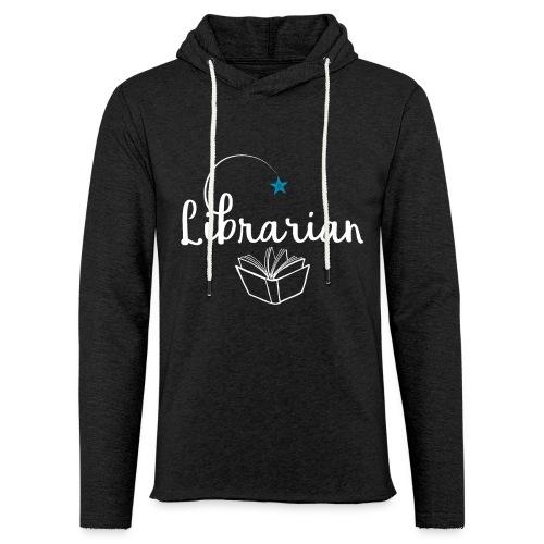 0328 Librarian Librarian Library Book - Light Unisex Sweatshirt Hoodie
