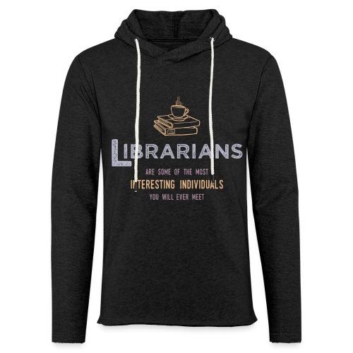 0336 Librarian & Librarian Funny saying - Light Unisex Sweatshirt Hoodie