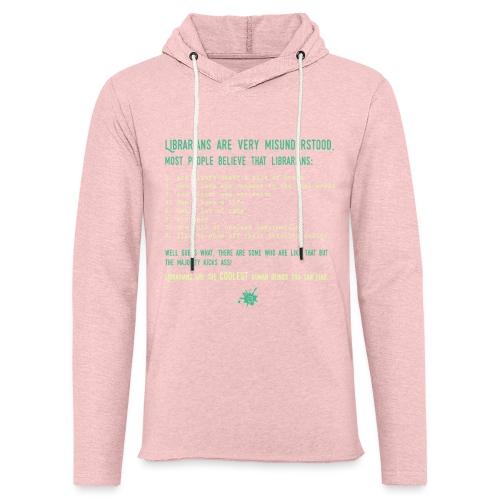 0339 Library, Librarians, Librarian - Light Unisex Sweatshirt Hoodie