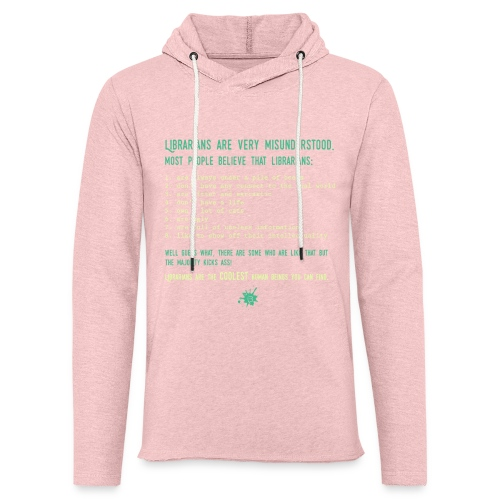 0339 Library, Librarians, Librarian - Light Unisex Sweatshirt Hoodie