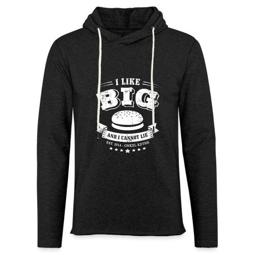 I Like Big Buns Shirt - Leichtes Kapuzensweatshirt Unisex