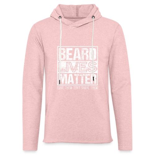 BEARD LIVES MATTER Bearded Men - Leichtes Kapuzensweatshirt Unisex