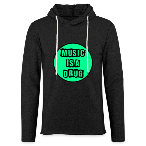 Music is a drug - Leichtes Kapuzensweatshirt Unisex