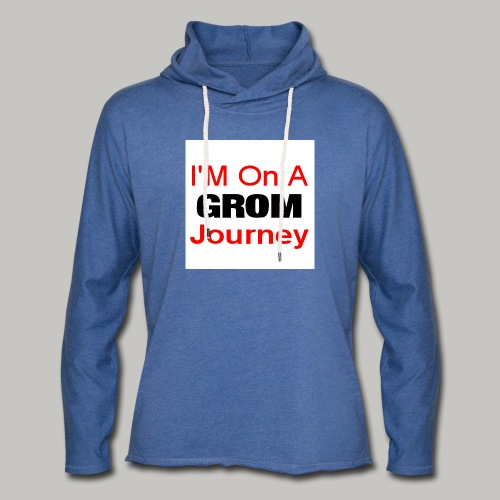 i am on a grom journey - Light Unisex Sweatshirt Hoodie