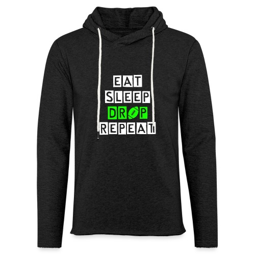 eat sleep drop repeat - Leichtes Kapuzensweatshirt Unisex