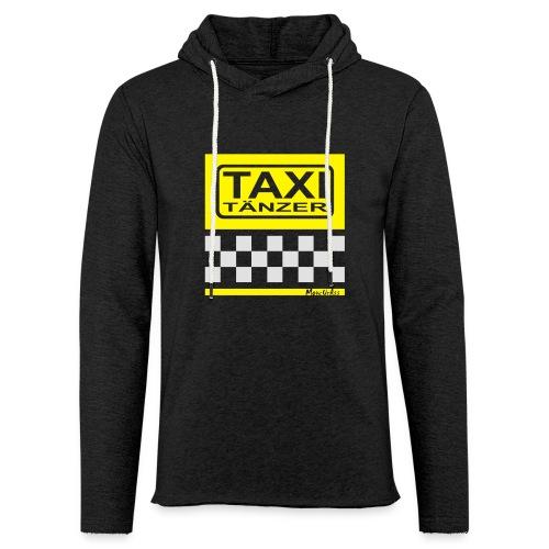 Taxitänzer - Leichtes Kapuzensweatshirt Unisex