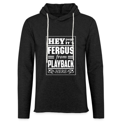 Mug - Fergus From PlayBack - Light Unisex Sweatshirt Hoodie