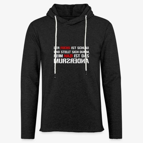 Fuchs und Nazi - Antifa - Leichtes Kapuzensweatshirt Unisex