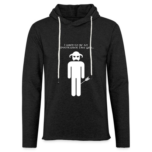 I used to be an adventurer like you... - Light Unisex Sweatshirt Hoodie