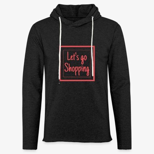 Let's go shopping - Felpa con cappuccio leggera unisex