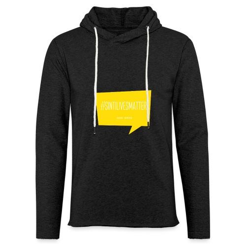 Sinti Lives Matter - Light Unisex Sweatshirt Hoodie