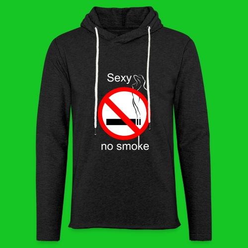 Sexy no smoke - Lichte hoodie unisex