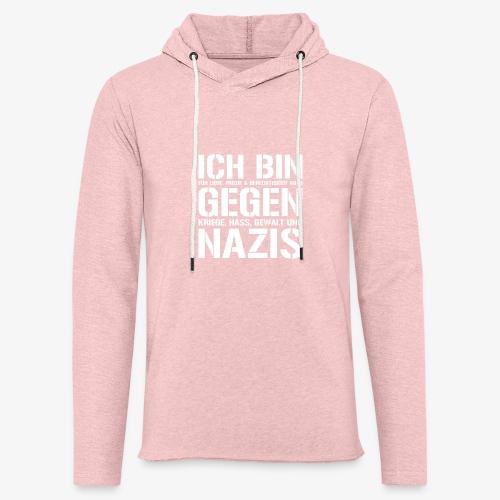 Ich bin gegen Nazis - Leichtes Kapuzensweatshirt Unisex