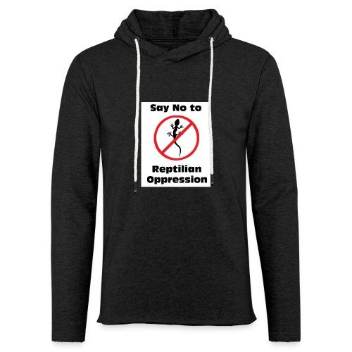 Say No to Reptilian Oppression - Light Unisex Sweatshirt Hoodie