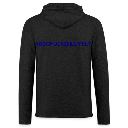 ABSOFUCKINLUTELY - Leichtes Kapuzensweatshirt Unisex