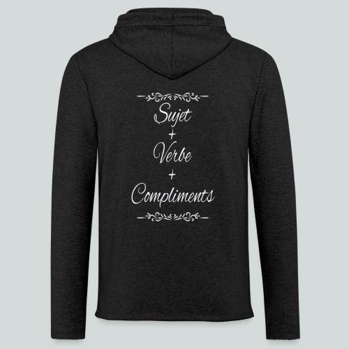 Sujet+verbe+compliments - Sweat-shirt à capuche léger unisexe
