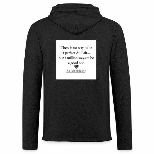Perfect au pair - Lichte hoodie unisex