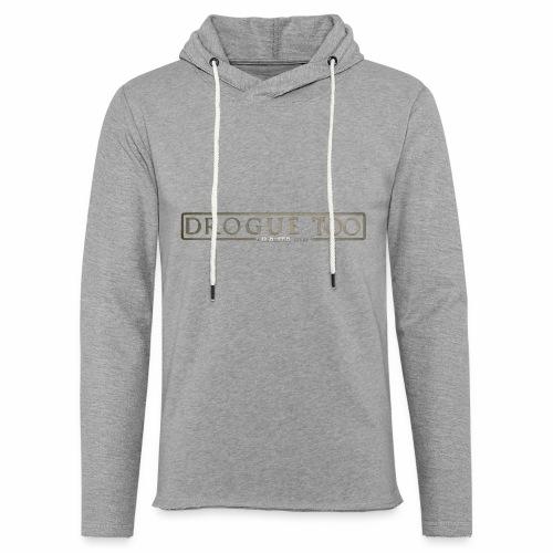 drogue too - Sweat-shirt à capuche léger unisexe