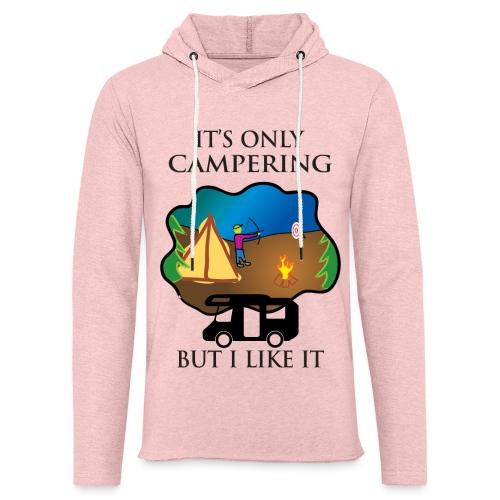 To tylko campering, ale to lubię - Lekka bluza z kapturem