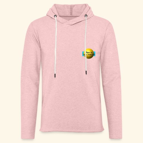 Time to Love Yourself - Leichtes Kapuzensweatshirt Unisex