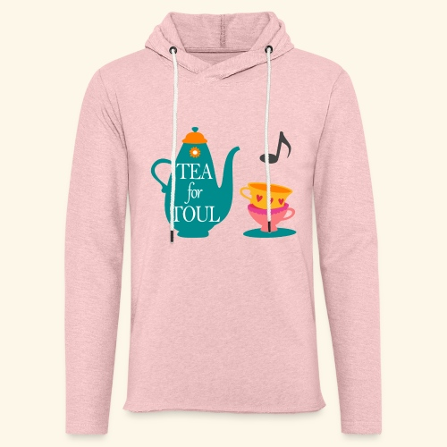 Tea for Toul - Sweat-shirt à capuche léger unisexe