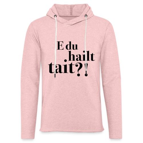 Hailttait - Lett unisex hette-sweatshirt