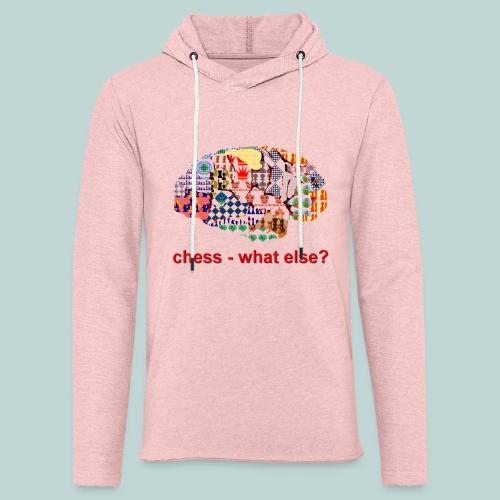 chess_what_else - Leichtes Kapuzensweatshirt Unisex