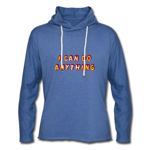 I can do anything - Light Unisex Sweatshirt Hoodie