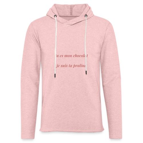 Tu es mon chocolat clair - Sweat-shirt à capuche léger unisexe