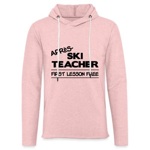 Apres ski teacher - Leichtes Kapuzensweatshirt Unisex