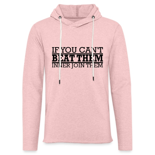 If You can't beat them, inner join them - Lätt luvtröja unisex