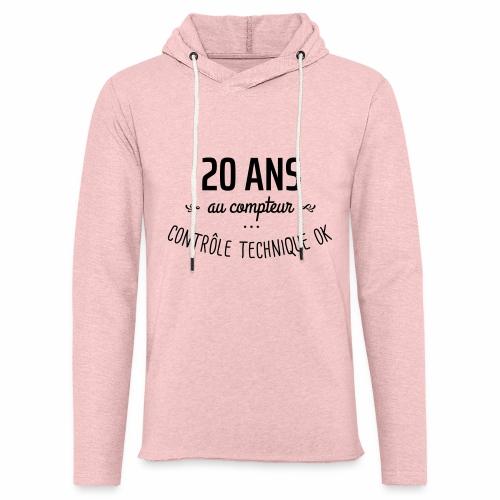 20 ans au compteur - Sweat-shirt à capuche léger unisexe