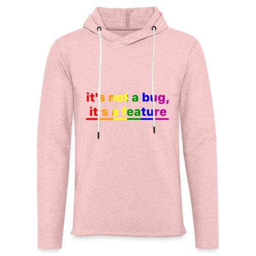 It's not a bug, it's a feature (Rainbow pride( - Sudadera ligera unisex con capucha