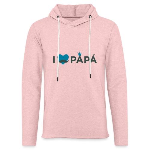ik hoe van je papa - Sweat-shirt à capuche léger unisexe