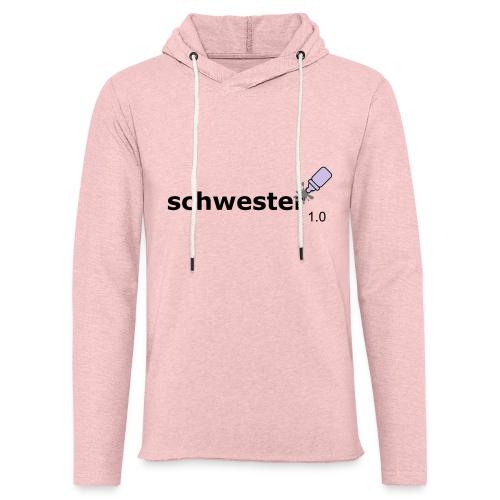 Schwester_1-0 - Leichtes Kapuzensweatshirt Unisex