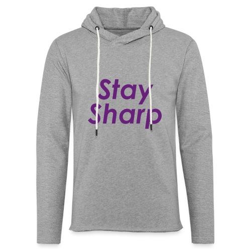 Stay Sharp - Felpa con cappuccio leggera unisex