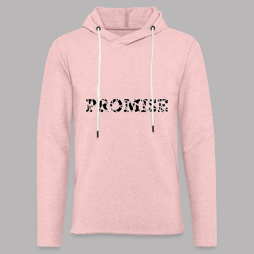 PROMISE - Light Unisex Sweatshirt Hoodie