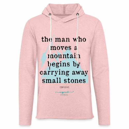 Confucius` Quote - The man who moves a mountain - Light Unisex Sweatshirt Hoodie