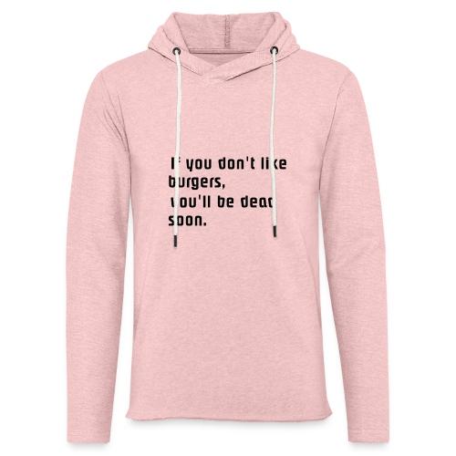 If you... - Kevyt unisex-huppari