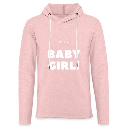 It´s a Baby Girl - Geschenkidee - Leichtes Kapuzensweatshirt Unisex