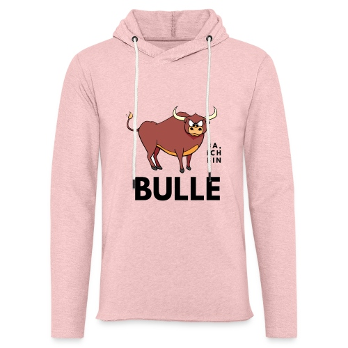 Ja, ich bin Bulle - Leichtes Kapuzensweatshirt Unisex