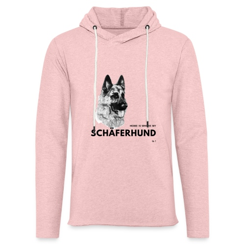 Home is where my Schäferhund is ! - Leichtes Kapuzensweatshirt Unisex